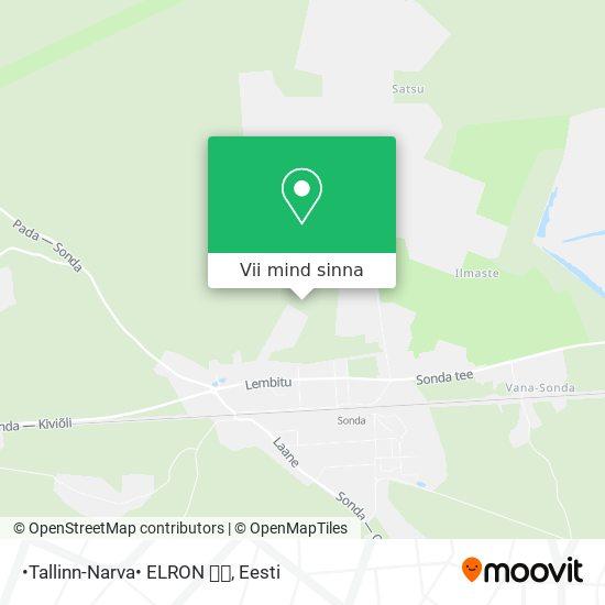 •Tallinn-Narva• ELRON 🚄🚊 kaart