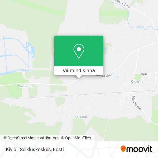 Kiviõli Seikluskeskus kaart