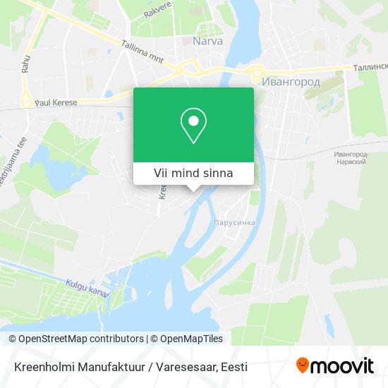 Kreenholmi Manufaktuur / Varesesaar kaart