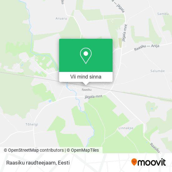 Raasiku raudteejaam kaart