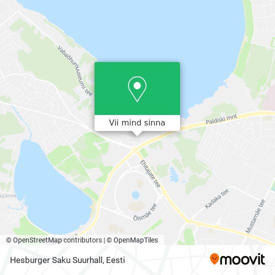 Hesburger Saku Suurhall kaart