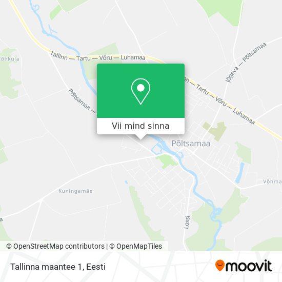 Tallinna maantee 1 kaart