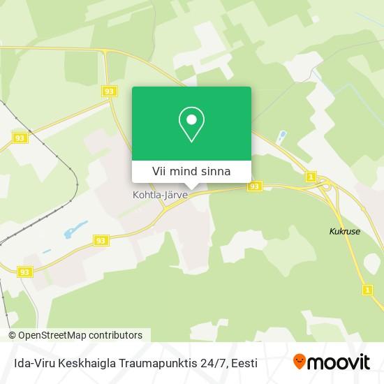 Ida-Viru Keskhaigla Traumapunktis 24 / 7 kaart