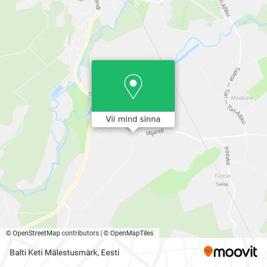 Balti Keti Mälestusmärk kaart