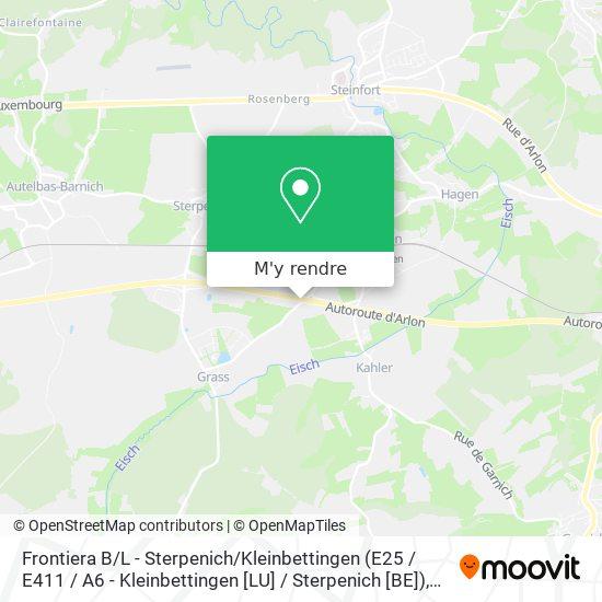 Frontiera B / L - Sterpenich / Kleinbettingen (E25 / E411 / A6 - Kleinbettingen [LU] / Sterpenich [BE]) plan