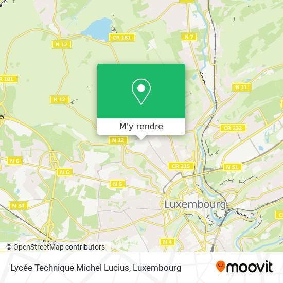 Lycée Technique Michel Lucius plan