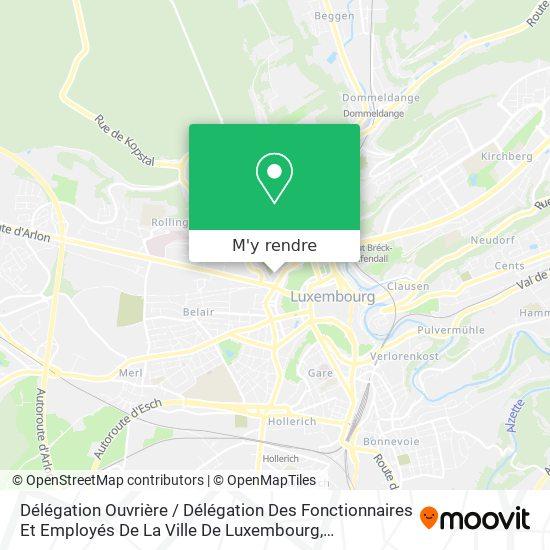 Délégation Ouvrière / Délégation Des Fonctionnaires Et Employés De La Ville De Luxembourg plan