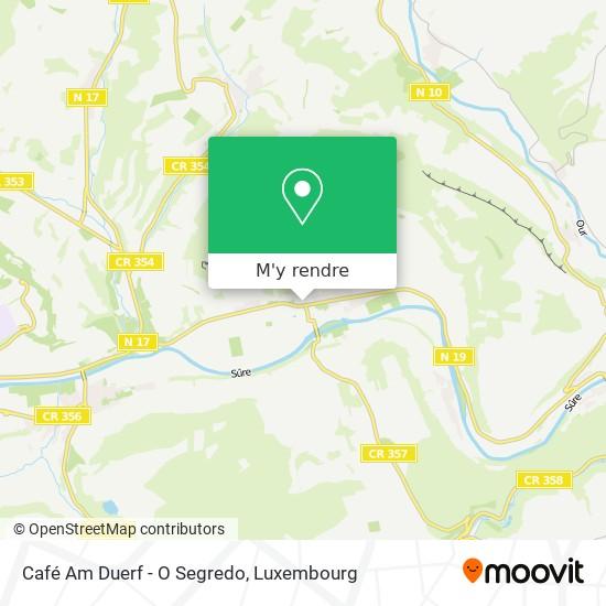 Café Am Duerf - O Segredo plan
