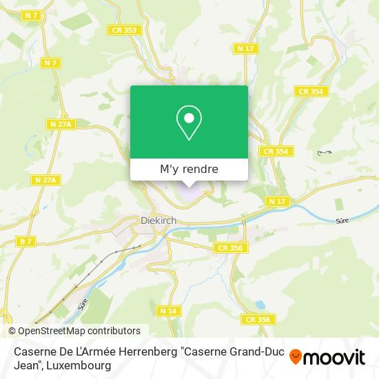 """Caserne De L'Armée Herrenberg """"Caserne Grand-Duc Jean"""" plan"""