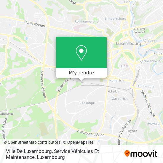 Ville De Luxembourg, Service Véhicules Et Maintenance plan