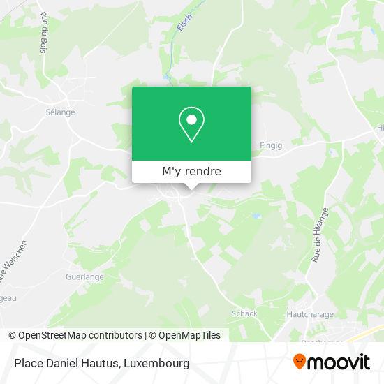 Place Daniel Hautus plan