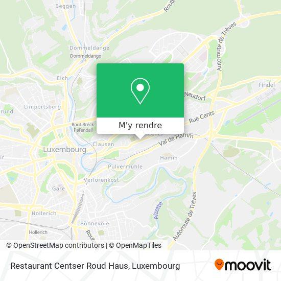 Restaurant Centser Roud Haus plan
