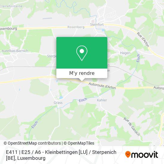 E411 | E25 / A6 - Kleinbettingen [LU] / Sterpenich [BE] plan