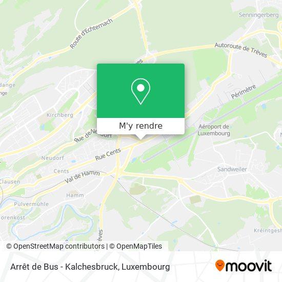 Arrêt de Bus - Kalchesbruck plan