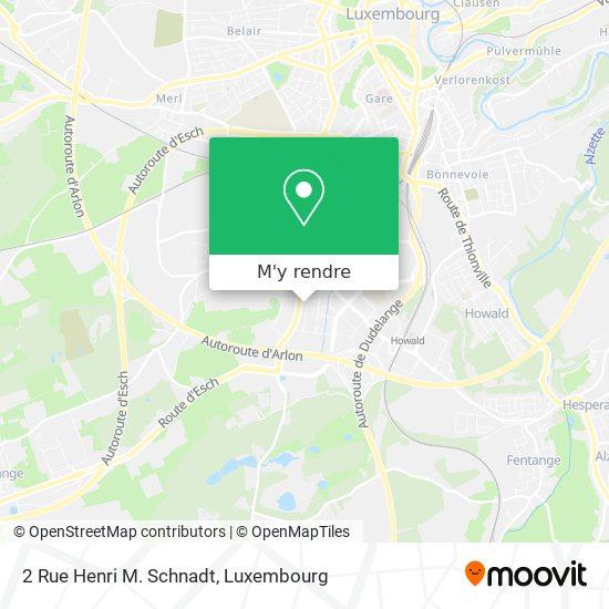 2 Rue Henri M. Schnadt plan