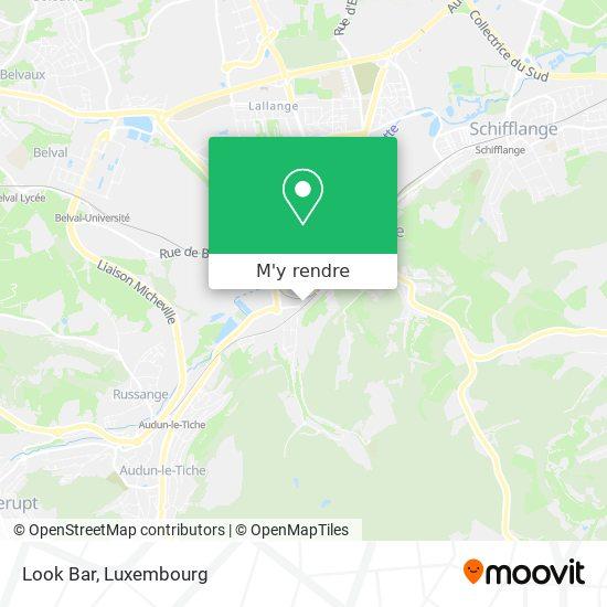 Look Bar, 25, Rue d'Audun 4018 Esch-sur-Alzette plan