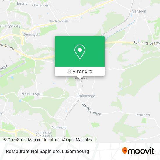 Restaurant Nei Sapiniere, 163, Rue Principale 5366 Schuttrange plan