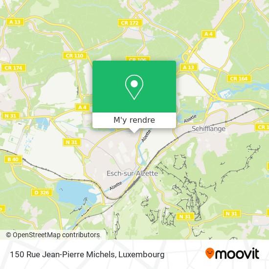 150 Rue Jean-Pierre Michels plan