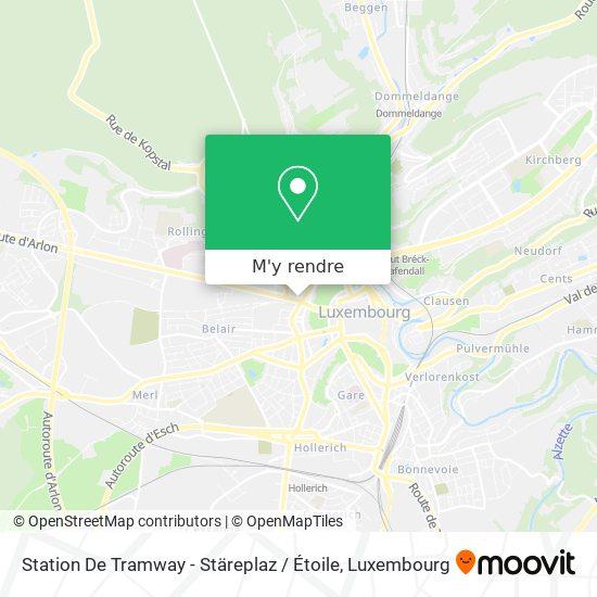 Station De Tramway - Stäreplaz / Étoile plan