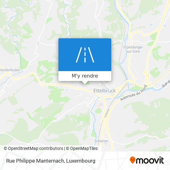 Rue Philippe Manternach plan