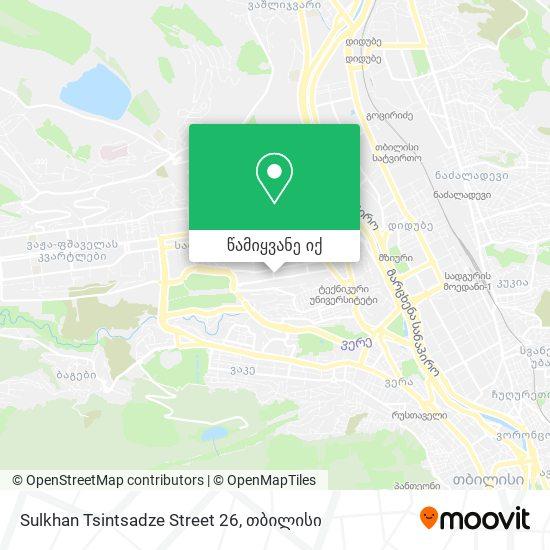 Sulkhan Tsintsadze Street 26 რუკა