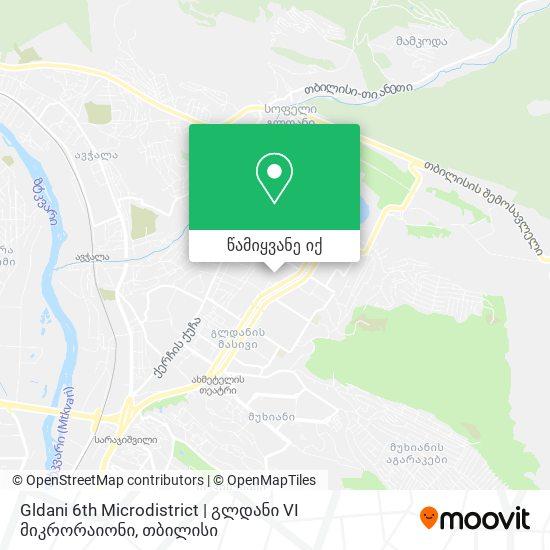 Gldani 6th Microdistrict | გლდანი VI მიკრორაიონი რუკა