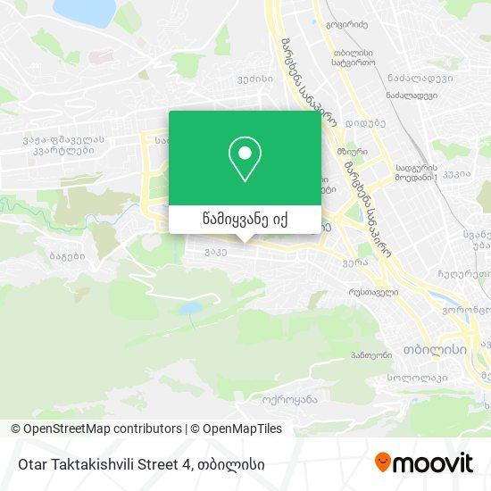 Otar Taktakishvili Street 4 რუკა