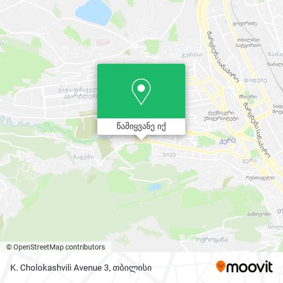 K. Cholokashvili Avenue 3 რუკა