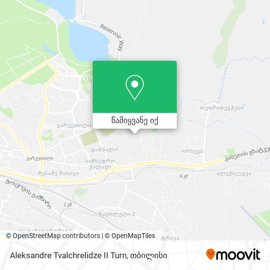 Aleksandre Tvalchrelidze II Turn რუკა