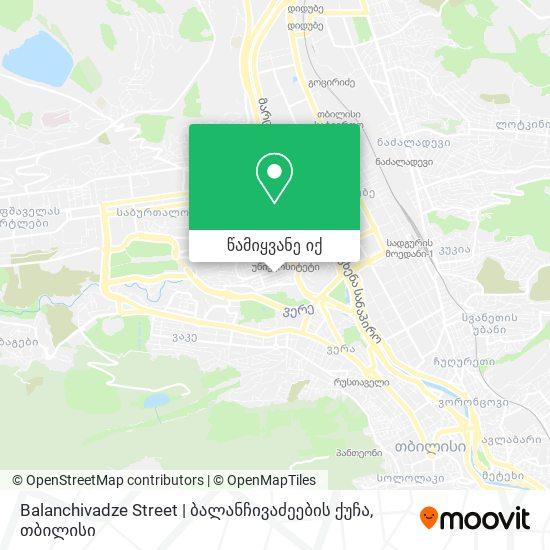 Balanchivadze Street | ბალანჩივაძეების ქუჩა რუკა