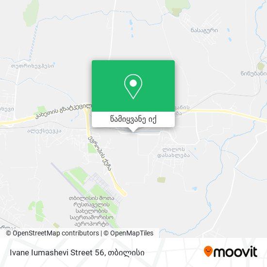 Ivane Iumashevi Street 56 რუკა