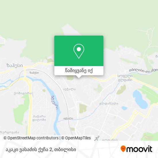 აკაკი ვასაძის ქუჩა 2 რუკა
