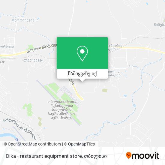Dika - restaurant equipment store რუკა