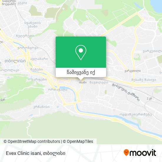 Evex Clinic isani რუკა