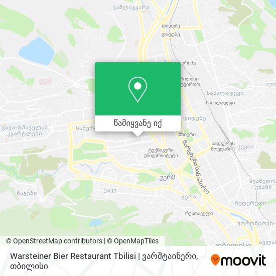 Warsteiner Bier Restaurant Tbilisi   ვარშტაინერი რუკა