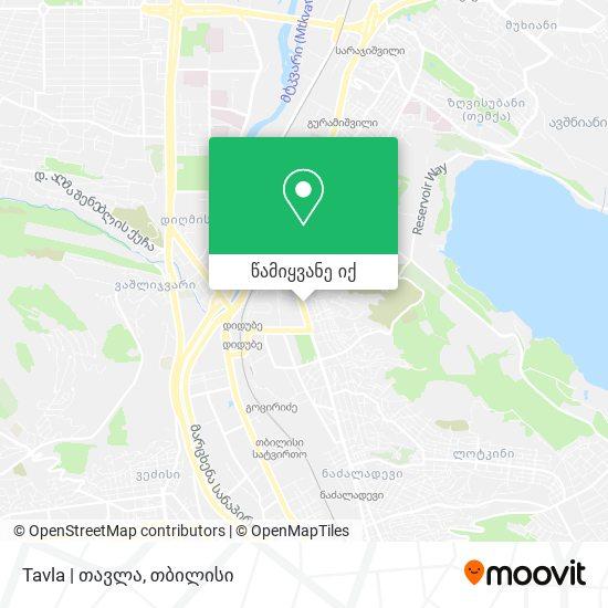 Tavla | თავლა რუკა
