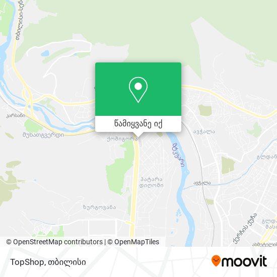 TopShop რუკა