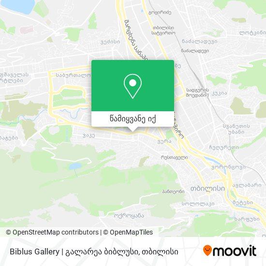 Biblus Gallery | გალარეა ბიბლუსი რუკა