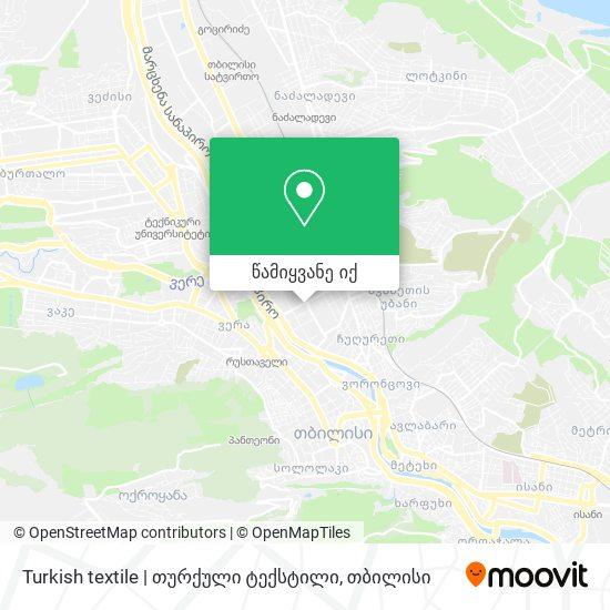 Turkish textile | თურქული ტექსტილი რუკა