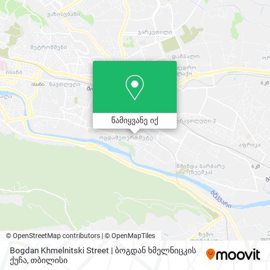 Bogdan Khmelnitski Street | ბოგდან ხმელნიცკის ქუჩა რუკა