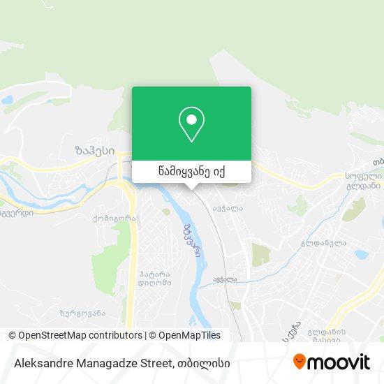 Aleksandre Managadze Street რუკა