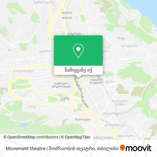 Movement theatre | მოძრაობის თეატრი რუკა