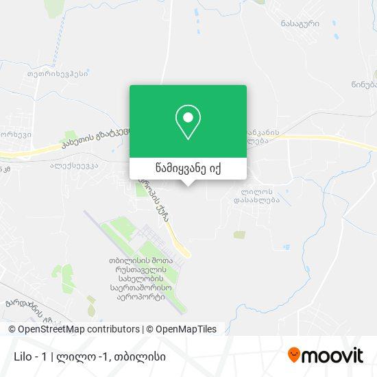 Lilo - 1 | ლილო -1 რუკა