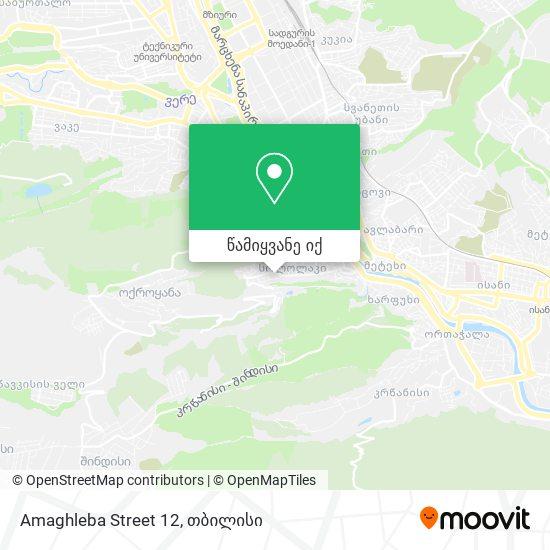Amaghleba Street 12 რუკა
