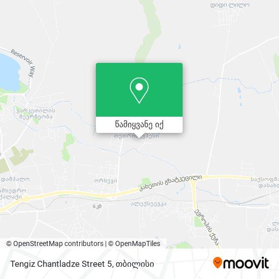 Tengiz Chantladze Street 5 რუკა