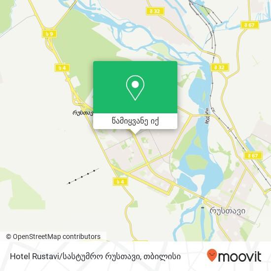 Hotel Rustavi/სასტუმრო რუსთავი რუკა