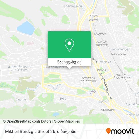 Mikheil Burdzgla Street 26 რუკა