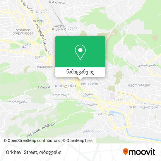 Orkhevi Street რუკა