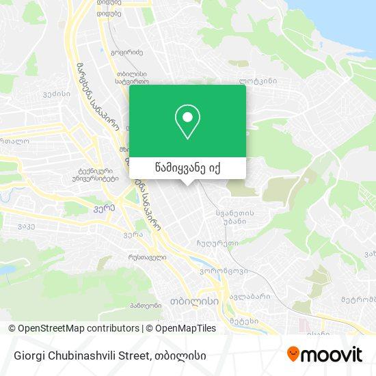 Giorgi Chubinashvili Street რუკა