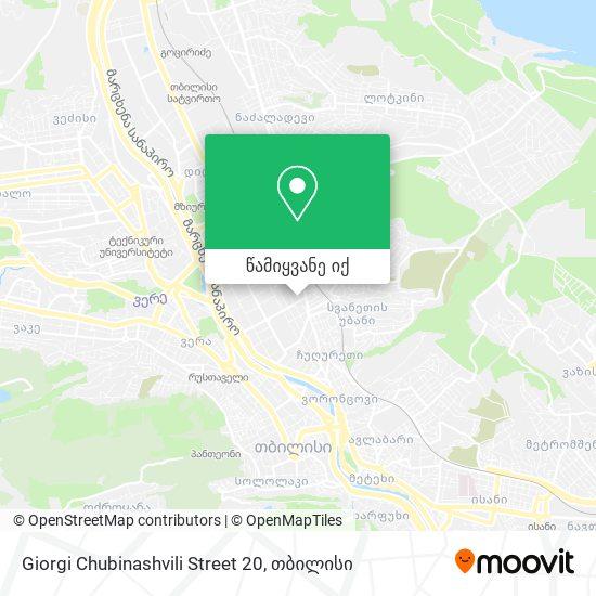 Giorgi Chubinashvili Street 20 რუკა
